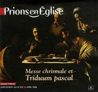 Benoît Gschwind - Prions en Eglise grand format N° 232, Avril 2006 : .