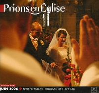 Benoît Gschwind et Michèle Clavier - Prions en Eglise grand format N° 234, Juin 2006 : .