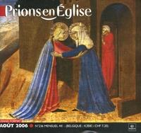 Benoît Gschwind - Prions en Eglise grand format N° 236, Août 2006 : .