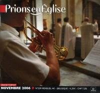 Benoît Gschwind - Prions en Eglise grand format N° 239, Novembre 200 : .