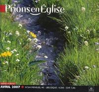 Benoît Gschwind - Prions en Eglise grand format N° 244, Avril 2007 : .