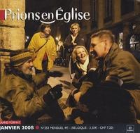 Benoît Gschwind - Prions en Eglise grand format N° 253, Janvier 2008 : .