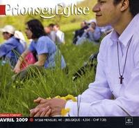 Benoît Gschwind - Prions en Eglise grand format N° 268, avril 2009 : Avec supplément Messe chrismale & Tridum pascal.
