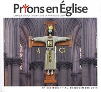 Jacques Nieuviarts - Prions en Eglise grand format N° 335 Novembre 2014 : .