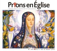 Prions en Eglise grand format N° 344 Août 2015.pdf