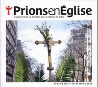 Prions en Eglise grand format N°375, mars 2018.pdf