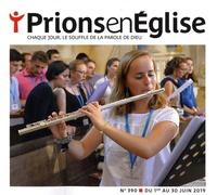 Jacques Nieuviarts - Prions en Eglise grand format N° 390, juin 2019 : .
