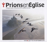 Jacques Nieuviarts - Prions en Eglise grand format N° 393, septembre 20 : .