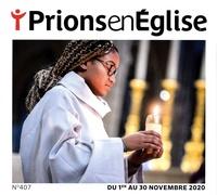 Karem Bustica et Pascal Ruffenach - Prions en Eglise grand format N° 407, novembre 202 : .