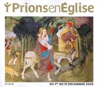 Karem Bustica - Prions en Eglise grand format N° 408, décembre 202 : .