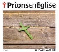 Karem Bustica - Prions en Eglise grand format N° 411, mars 2021 : .