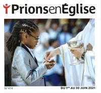 Karem Bustica et Frédéric Pascal - Prions en Eglise grand format N° 414, juin 2021 : .