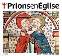 Karem Bustica - Prions en Eglise grand format N° 416, août 2021 : .