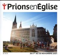 Karem Bustica et Pascal Ruffenach - Prions en Eglise grand format N° 419, novembre 202 : .