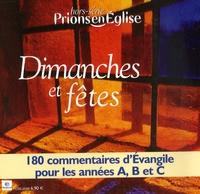 Emmanuelle Billoteau - Prions en Eglise Hors-série : Dimanches et fêtes - 180 commentaires d'Evangile pour les années A, B et C.