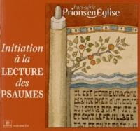 Emmanuelle Billoteau - Prions en Eglise Hors-série : Initiation à la lecture des psaumes.