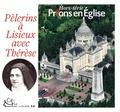 Jacques Nieuviarts - Prions en Eglise Hors-série : Pèlerins à Lisieux avec Thérèse.