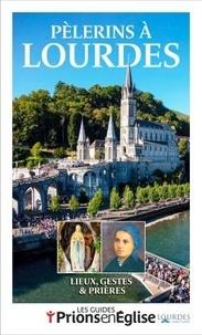 Karem Bustica - Prions en Eglise Hors-série : Pèlerins à Lourdes.
