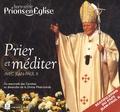 Benoît Gschwind - Prions en Eglise Hors-Série : Prier et méditer avec Jean-Paul II.