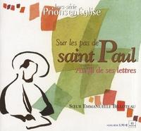 Emmanuelle Billoteau - Prions en Eglise Hors-série : Sur les pas de saint Paul - Au fil de ses lettres.