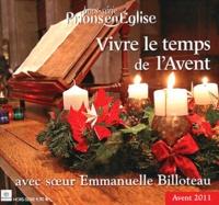 Karem Bustica et Emmanuelle Billoteau - Prions en Eglise Hors-série : Vivre le temps de l'Avent.