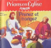 Emmanuelle Rémond-Dalyac - Prions en Eglise Junior 39, Mars-avril 2011 : Prenez et mangez.