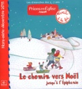 Jacques Nieuviarts et Emmanuelle Rémond-Dalyac - Prions en Eglise Junior Hors-série Décembre : Le chemin vers Noël jusqu'à l'Epiphanie.