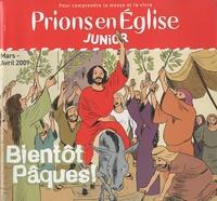 Monique Scherrer - Prions en Eglise Junior Mars-Avril 2010 : Bientôt Pâques !.