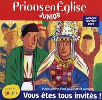 Benoît Gschwind - Prions en Eglise Junior N° 14, Janvier-Févri : Vous êtes tous invités - Pour comprendre la messe et la vivre.