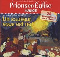 Emmanuelle Rémond-Dalyac - Prions en Eglise Junior N° 43, novembre-déce : Un sauveur vous est né !.