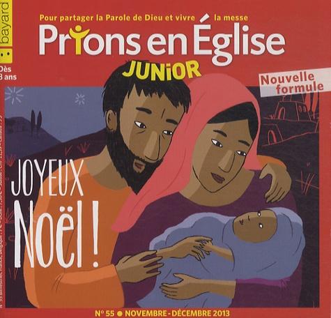 Georges Sanerot - Prions en Eglise Junior N° 55, novembre-déce : Joyeux Noël !.