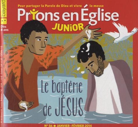 Jacques Nieuviarts - Prions en Eglise Junior N° 56, janvier-févri : Le baptême de Jésus.