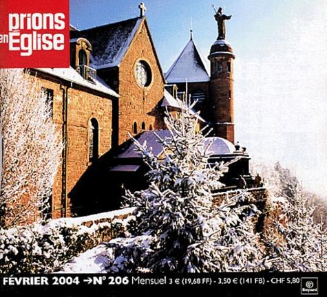 Bayard - Prions en Eglise N° 206, Février 2004 : Petit format.