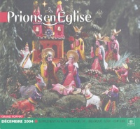 Emmanuelle Billoteau et Luc Fritz - Prions en Eglise N° 216, Décembre 200 : Grand Format - Avec un supplément.