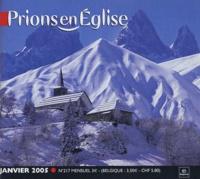 Benoît Gschwind et  Collectif - Prions en Eglise N° 217, Janvier 2005 : Grand Format.