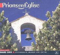 Benoît Gschwind et  Collectif - Prions en Eglise N° 219, Mars 2005 : Grand Format - Avec supplément Messe chrismale et Triduum pascal.