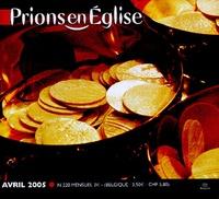 Benoît Gschwind - Prions en Eglise N° 220, Avril 2005 : Petit format.