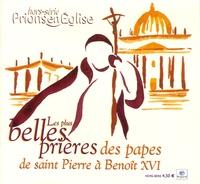 Benoît Gschwind - Prions en Eglise N° Hors-série : Les plus belles prières des papes de saint Pierre à Benoît XVI.
