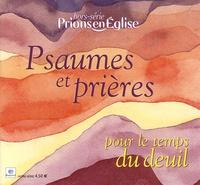 Benoît Gschwind - Prions en Eglise N° Hors-série : Psaumes et prières - Pour le temps du deuil.