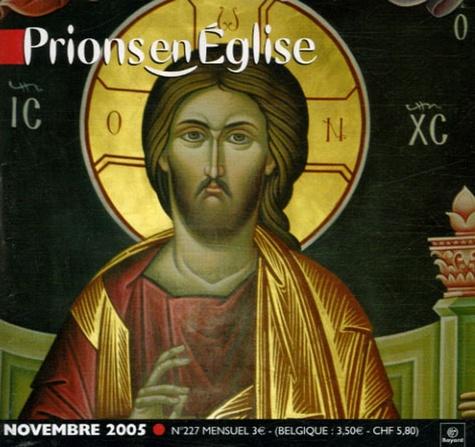Anonyme - Prions en Eglise petit format N° 227, Novembre 200 : .