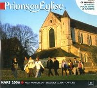 Benoît Gschwind - Prions en Eglise petit format N° 231, Mars 2006 : .