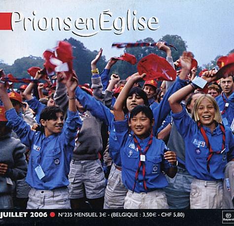 G Gschwind-Holtzer - Prions en Eglise petit format N° 235, Juillet 2006 : .