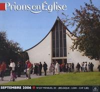 Benoît Gschwind et Emmanuelle Billoteau - Prions en Eglise petit format N° 237, Septembre 20 : .