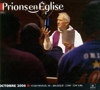 Benoît Gschwind - Prions en Eglise petit format N° 238, Octobre 2006 : .