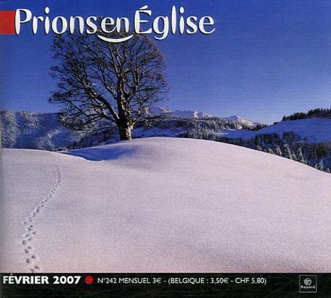 Benoît Gschwind - Prions en Eglise petit format N° 242, Février 2007 : .