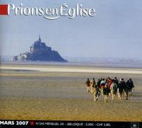 Benoît Gschwind - Prions en Eglise petit format N° 243, Mars 2007 : .