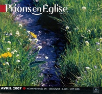 Benoît Gschwind - Prions en Eglise petit format N° 244, Avril 2007 : .