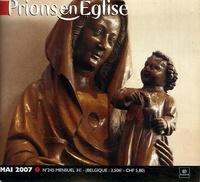Benoît Gschwind - Prions en Eglise petit format N° 245, Mai 2007 : .