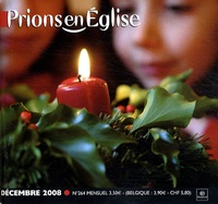 Benoît Gschwind - Prions en Eglise petit format N° 264, Décembre 200 : Avec supplément.