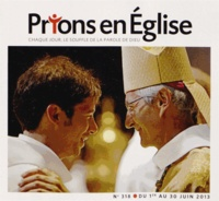 Jacques Nieuviarts - Prions en Eglise petit format N° 318, juin 2013 : .